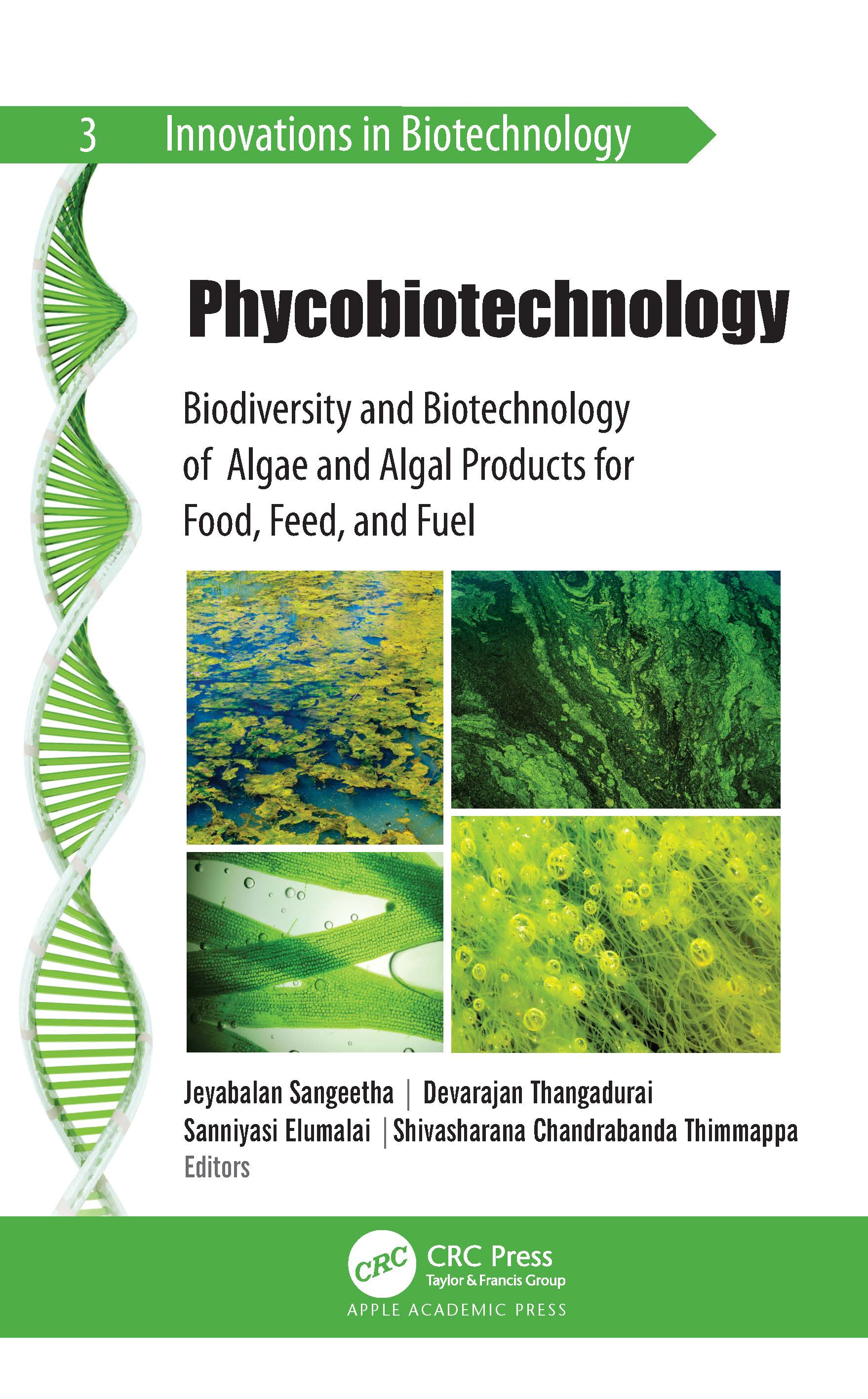 Phycobiotechnology: Biodiversity and Biotechnology of Algae and Algal Products for Food, Feed, and Fuel book cover