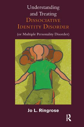 Understanding and Treating Dissociative Identity Disorder (or Multiple Personality Disorder): 1st Edition (Paperback) book cover