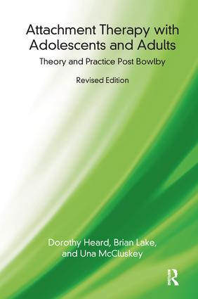 Attachment Therapy with Adolescents and Adults: Theory and Practice Post Bowlby, 1st Edition (Paperback) book cover