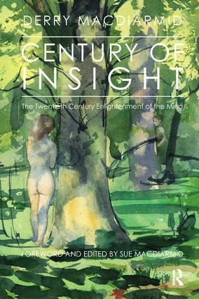 Century of Insight: The Twentieth Century Enlightenment of the Mind, 1st Edition (Paperback) book cover