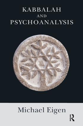 Kabbalah and Psychoanalysis: 1st Edition (Paperback) book cover
