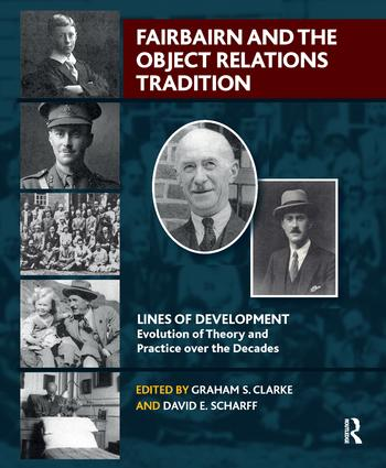 Fairbairn and the Object Relations Tradition: 1st Edition (Paperback) book cover