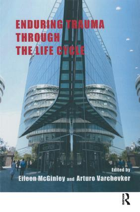 Enduring Trauma Through the Life Cycle: 1st Edition (Paperback) book cover