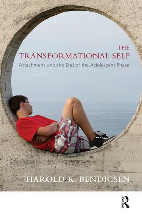 The Transformational Self: Attachment and the End of the Adolescent Phase, 1st Edition (Paperback) book cover
