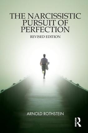 The Narcissistic Pursuit of Perfection: 1st Edition (Paperback) book cover
