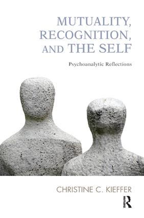Mutuality, Recognition, and the Self