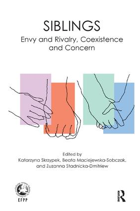 Siblings: Envy and Rivalry, Coexistence and Concern, 1st Edition (Paperback) book cover