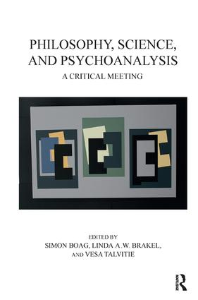 Philosophy, Science, and Psychoanalysis: A Critical Meeting, 1st Edition (Paperback) book cover