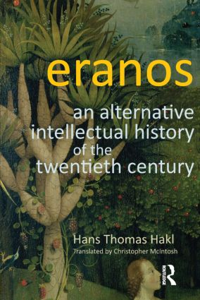 Eranos: An Alternative Intellectual History of the Twentieth Century, 1st Edition (Paperback) book cover