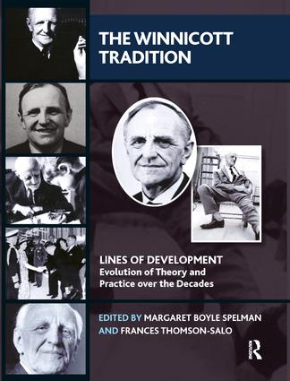 The Winnicott Tradition: Lines of Development-Evolution of Theory and Practice over the Decades book cover