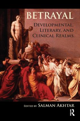 Betrayal: Developmental, Literary, and Clinical Realms, 1st Edition (Paperback) book cover