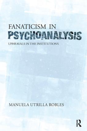 Upheavals in the Psychoanalytical Institutions II