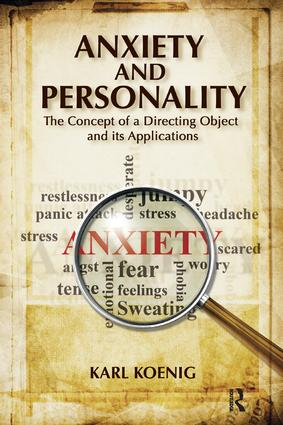 Anxiety and Personality: The Concept of a Directing Object and its Applications, 1st Edition (Paperback) book cover