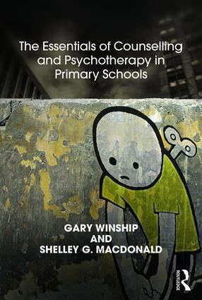 The Essentials of Counselling and Psychotherapy in Primary Schools: On being a Specialist Mental Health Lead in schools, 1st Edition (Paperback) book cover