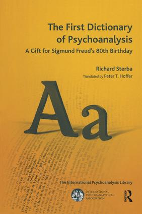 The First Dictionary of Psychoanalysis