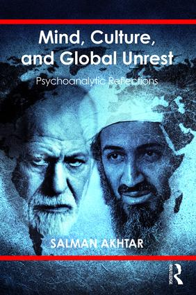 Mind, Culture, and Global Unrest: Psychoanalytic Reflections, 1st Edition (Paperback) book cover
