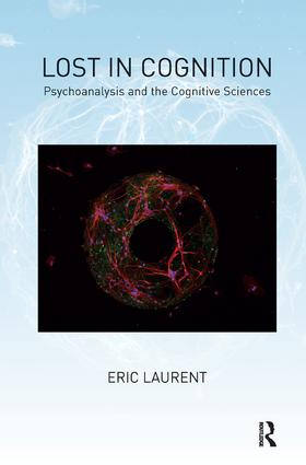 Lost in Cognition: Psychoanalysis and the Cognitive Sciences, 1st Edition (Paperback) book cover