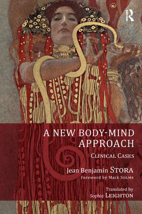 A New Body-Mind Approach: Clinical Cases, 1st Edition (Paperback) book cover