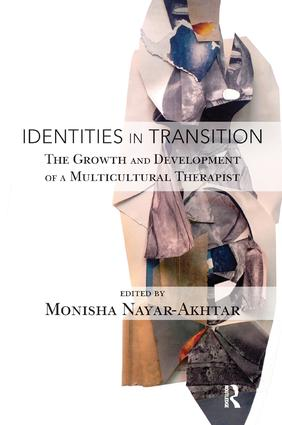 Identities in Transition: The Growth and Development of a Multicultural Therapist, 1st Edition (Paperback) book cover