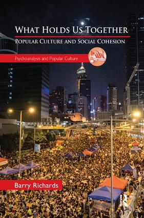 What Holds Us Together: Popular Culture and Social Cohesion book cover