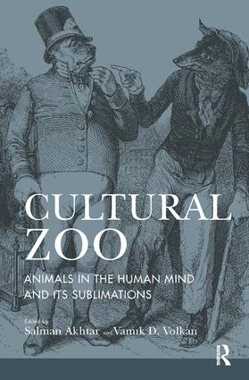 Cultural Zoo: Animals in the Human Mind and its Sublimation, 1st Edition (Paperback) book cover