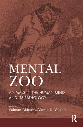 Mental Zoo: Animals in the Human Mind and its Pathology, 1st Edition (Paperback) book cover
