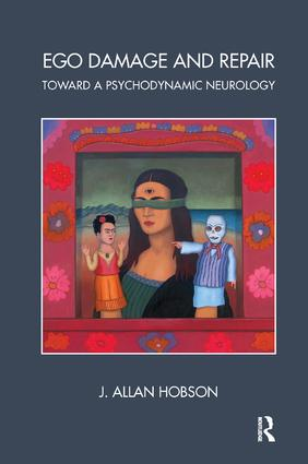 Ego Damage and Repair: Toward a Psychodynamic Neurology, 1st Edition (Paperback) book cover