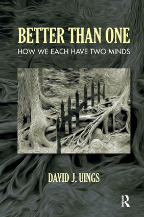 Better Than One: How We Each Have Two Minds, 1st Edition (Paperback) book cover