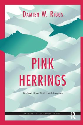 Pink Herrings: Fantasy, Object Choice, and Sexuation book cover