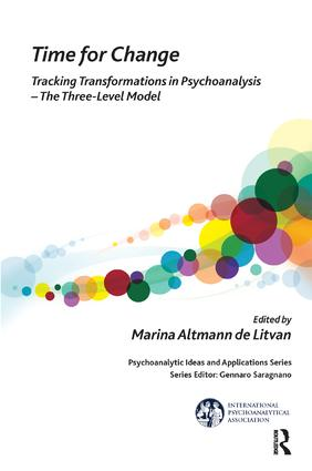 Time for Change: Tracking Transformations in Psychoanalysis - The Three-Level Model, 1st Edition (Paperback) book cover