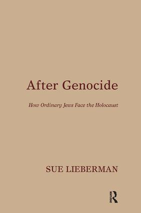 After Genocide: How Ordinary Jews Face the Holocaust, 1st Edition (Paperback) book cover