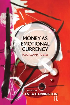 Money as Emotional Currency: 1st Edition (Paperback) book cover