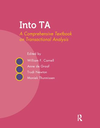 Into TA: A Comprehensive Textbook on Transactional Analysis, 1st Edition (Paperback) book cover