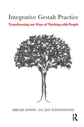 Integrative Gestalt Practice: Transforming our Ways of Working with People, 1st Edition (Paperback) book cover