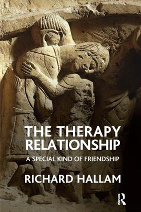 The Therapy Relationship: A Special Kind of Friendship, 1st Edition (Paperback) book cover