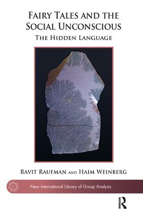 Fairy Tales and the Social Unconscious: The Hidden Language, 1st Edition (Paperback) book cover