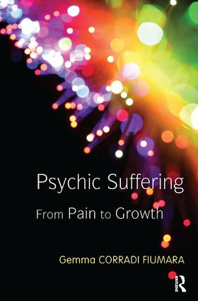 Psychic Suffering: From Pain to Growth, 1st Edition (Paperback) book cover
