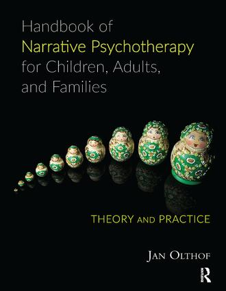 Handbook of Narrative Psychotherapy for Children, Adults, and Families: Theory and Practice, 1st Edition (Paperback) book cover