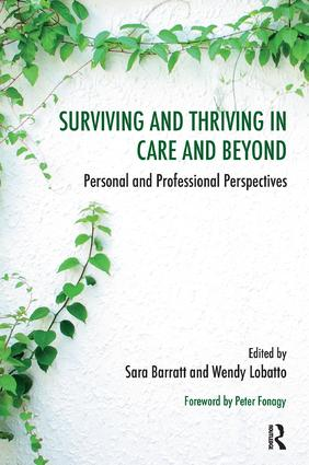 Surviving and Thriving in Care and Beyond: Personal and Professional Perspectives, 1st Edition (Paperback) book cover