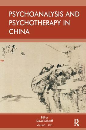 Psychoanalysis and Psychotherapy in China