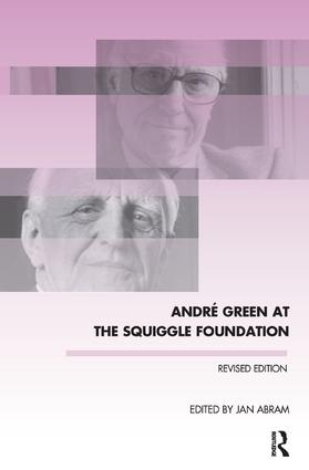 Andre Green at the Squiggle Foundation: 1st Edition (Paperback) book cover
