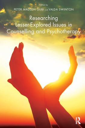 Researching Lesser-Explored Issues in Counselling and Psychotherapy: 1st Edition (Paperback) book cover