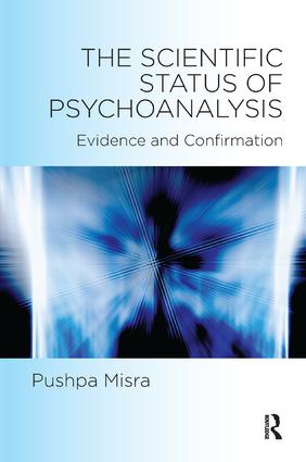 The Scientific Status of Psychoanalysis: Evidence and Confirmation, 1st Edition (Paperback) book cover