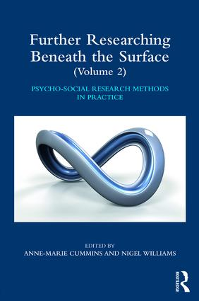 Further Researching Beneath the Surface: Psycho-Social Research Methods in Practice - Volume 2 book cover