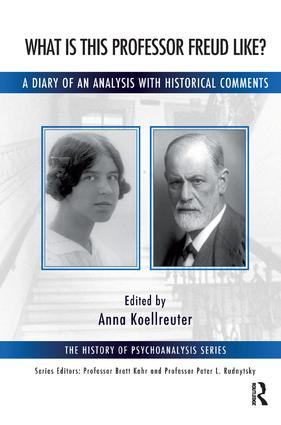 What is this Professor Freud Like?: A Diary of an Analysis with Historical Comments, 1st Edition (Paperback) book cover