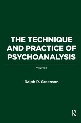 The Technique and Practice of Psychoanalysis: Volume I, 1st Edition (Paperback) book cover