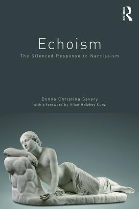 Echoism: The Silenced Response to Narcissism book cover