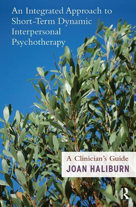 An Integrated Approach to Short-Term Dynamic Interpersonal Psychotherapy