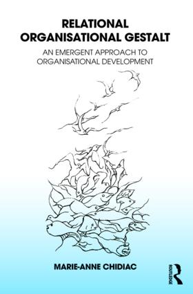 Relational Organisational Gestalt: An Emergent Approach to Organisational Development (Paperback) book cover