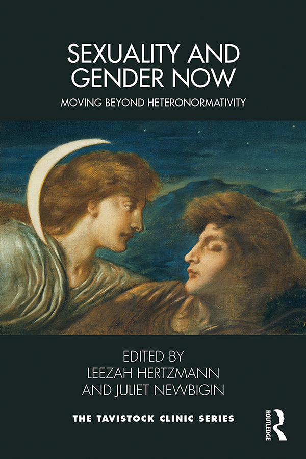 Sexuality and Gender Now: Moving Beyond Heteronormativity book cover